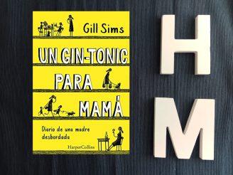 Un gin-tonic para mamá. Diario de una madre desbordada.