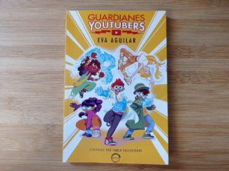 Guardianes Youtubers- Eva Aguilar